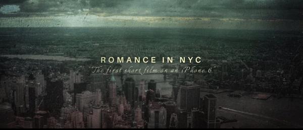 【動画】iPhone 6のみで撮影された短編映画「Romance in NYC」