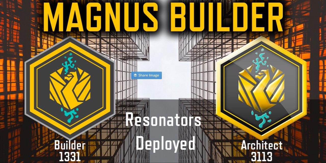 【Ingress】期間限定でレゾネーターを挿しまくって得られるメダル「MAGNUS Builder」登場(5/5〜21)