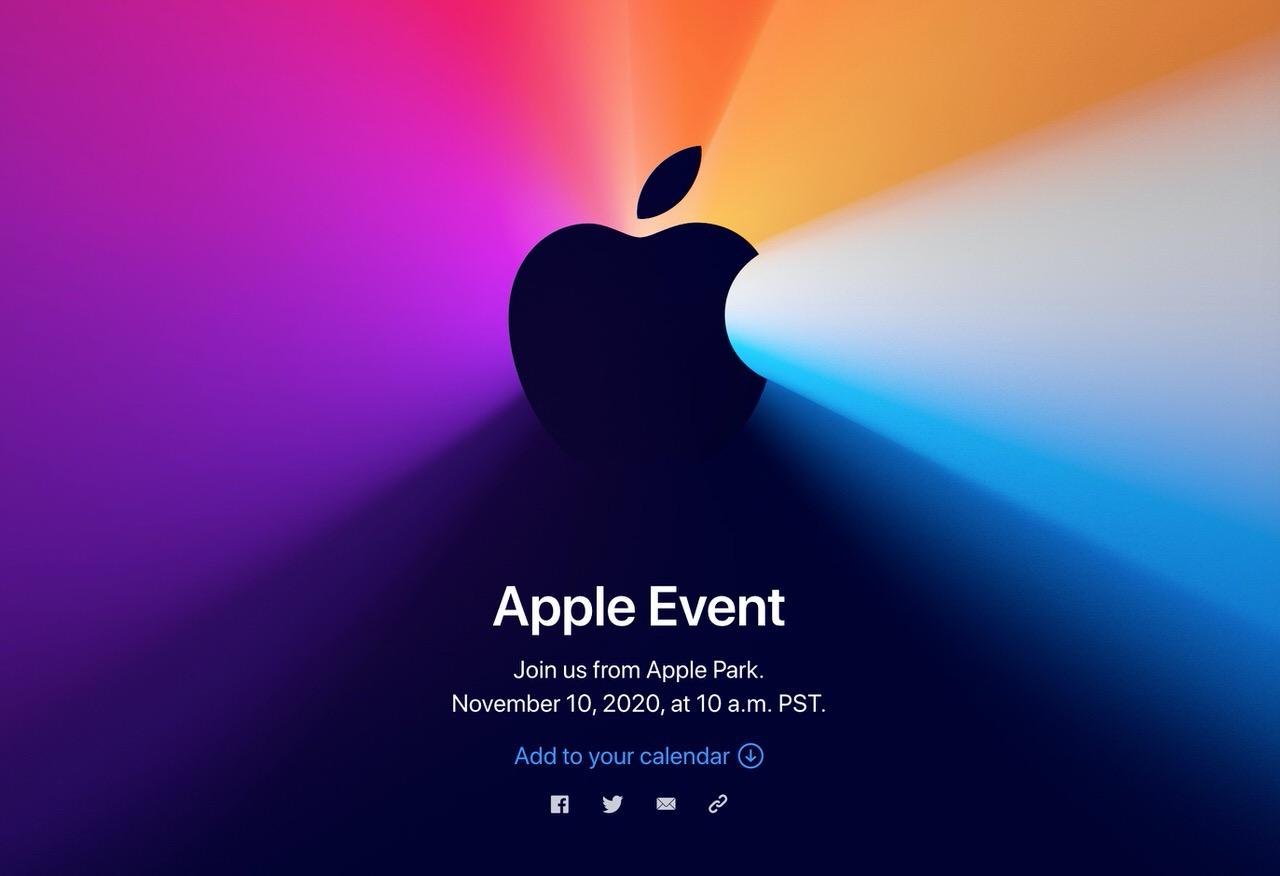 Apple、11月10日に「Apple Event」開催を発表!アップルシリコン搭載のMacを発表か?