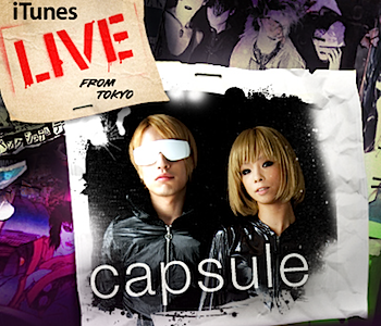 capsule「iTunes Live From Tokyo - EP」(iTS限定音源)
