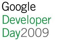 「Google Developer Day 2009 Japan」2009年6月9日に開催