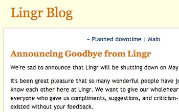 チャットサービス「Lingr」2009年5月31日で終了へ