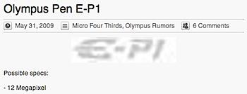 「Olympus Pen E-P1」オリンパスのマイクロフォーサーズ機スペックが明らかに?