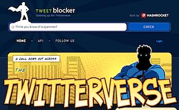 「Tweet Blocker」ツイッターのフォロワーがスパマーかどうか調査