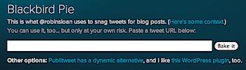 ツイッターのツイートをブログに貼り付けることができる「Blackbird Pie」