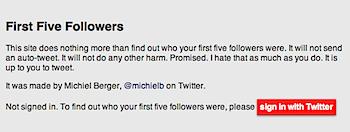 ツイッターを始めた時の最初のフォロワー5人が分かる「First Five Followers」