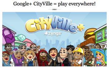 Zynga「CityVille」をGoogle+でも提供