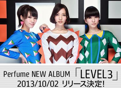 Perfume「LEVEL3」Amazonで予約受付開始【2013/10/2リリース】