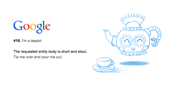 Googleの「418 error」ページに可愛らしいTeapotのイースターエッグ